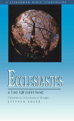 Ecclesiastes A Time for Everything N/A 9780877882060 Front Cover