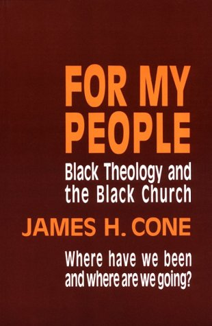 For My People Black Theology and the Black Church  1984 edition cover
