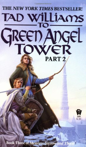 To Green Angel Tower: Part II  N/A 9780886776060 Front Cover