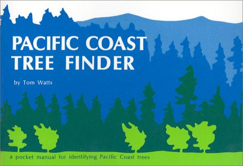 Pacific Coast Tree Finder A Pocket Manual for Identifying Pacific Coast Trees  1973 9780912550060 Front Cover