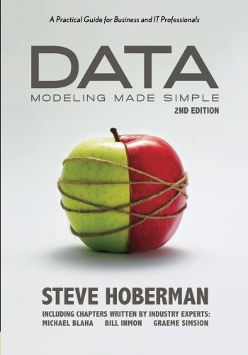 Data Modeling Made Simple A Practical Guide for Business and IT Professionals 2nd 2009 (Expanded) edition cover