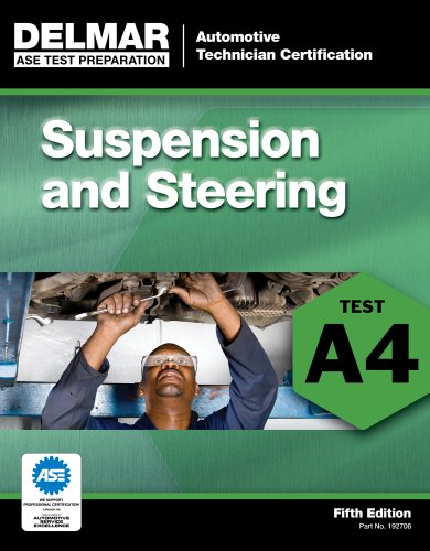 ASE Test Preparation - A4 Suspension and Steering  5th 2012 edition cover
