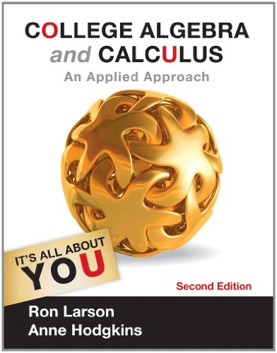 College Algebra and Calculus An Applied Approach 2nd 2013 edition cover