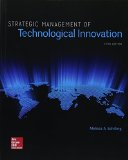 Strategic Management of Technological Innovation:   2016 9781259539060 Front Cover