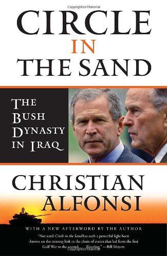 Circle in the Sand The Bush Dynasty in Iraq N/A 9781400096060 Front Cover