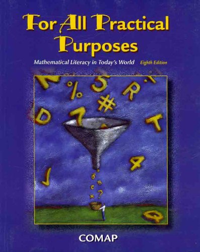 For All Practical Purposes (Paper) Mathematical Literacy in Today's World 8th 2009 edition cover