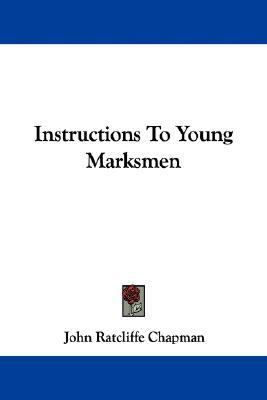Instructions to Young Marksmen  2007 edition cover