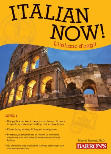 Italian Now! Level 1 L'italiano D'oggi! 2nd 2012 (Revised) edition cover