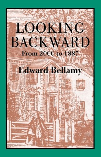 Looking Backward, 2000-1887 N/A 9781557095060 Front Cover