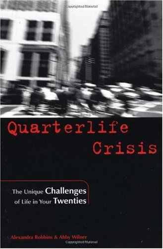 Quarterlife Crisis The Unique Challenges of Life in Your Twenties  2001 edition cover
