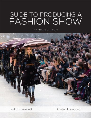 Guide to Producing a Fashion Show  3rd 2013 edition cover