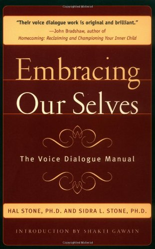 Embracing Ourselves The Voice Dialogue Manual Reprint edition cover