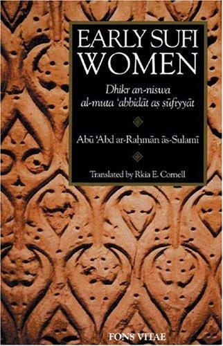 Early Sufi Women Dhikr an-niswa al-muta 'abbidat as Sufiyyat  1999 edition cover