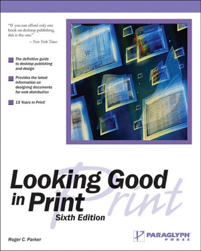 Looking Good in Print  6th 2005 edition cover