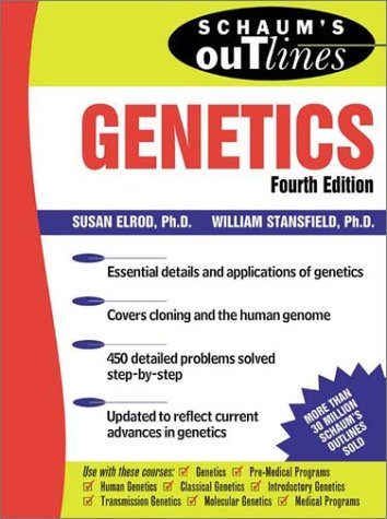 Schaum's Outline of Genetics  4th 2002 (Revised) edition cover