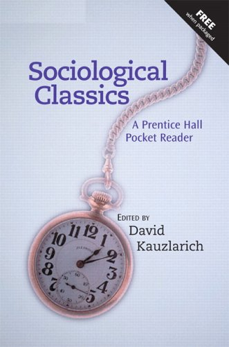 Sociological Classics A Prentice Hall Pocket Reader  2005 edition cover