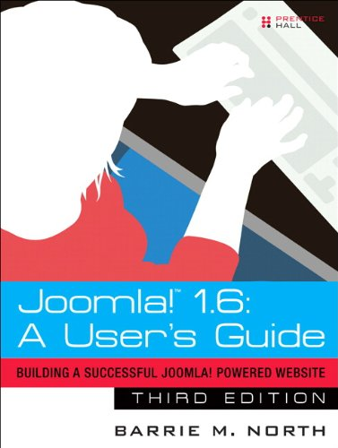 Joomla! 1. 6 A User's Guide: Building a Successful Joomla! Powered Website 3rd 2011 9780132487061 Front Cover