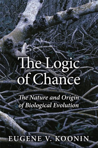 Logic of Chance The Nature and Origin of Biological Evolution  2012 9780133381061 Front Cover