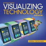 Visualizing Technology, Introductory  3rd 2015 9780133831061 Front Cover