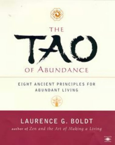 Tao of Abundance Eight Ancient Principles for Living Abundantly in the 21st Century  1999 edition cover