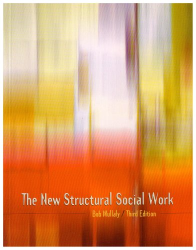 New Structural Social Work Ideology, Theory, Practice 3rd 2006 (Revised) edition cover