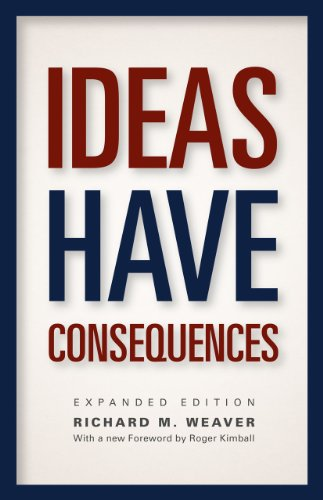 Ideas Have Consequences Expanded Edition  2013 (Enlarged) edition cover
