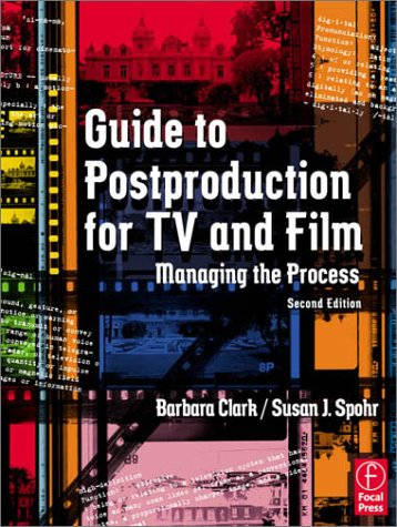 Guide to Postproduction for TV and Film Managing the Process 2nd 2002 (Revised) edition cover