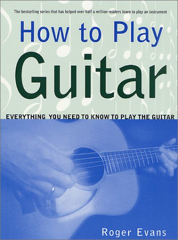 How to Play Guitar Everything You Need to Know to Play the Guitar  1979 (Revised) edition cover