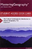 MasteringGeography with Pearson EText --Standalone Access Card -- for the Cultural Landscape An Introduction to Human Geography 11th 2014 edition cover