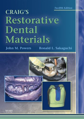 Craig's Restorative Dental Materials  12th 2006 (Revised) edition cover