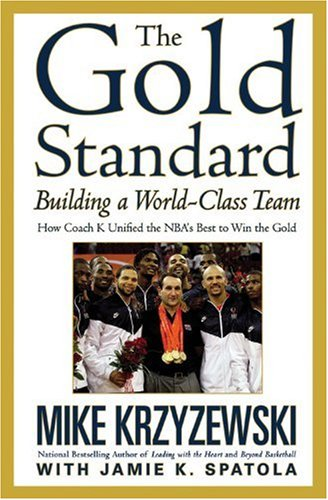 Gold Standard Building a World-Class Team  2010 edition cover