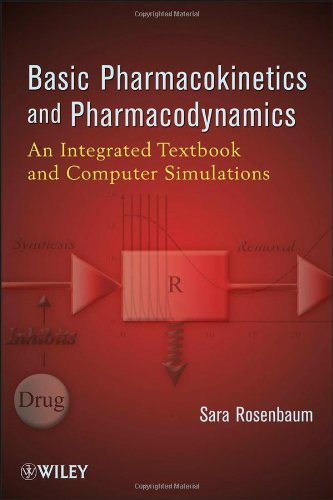 Basic Pharmacokinetics and Pharmacodynamics An Integrated Textbook and Computer Simulations  2011 edition cover