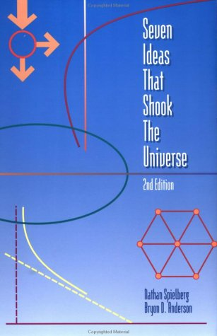 Seven Ideas That Shook the Universe  2nd 1995 (Revised) edition cover