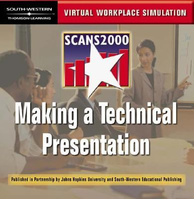 Making a Technical Presentation : Virtual Workplace Simulation  2001 9780538698061 Front Cover