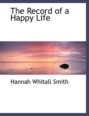 The Record of a Happy Life:   2008 edition cover