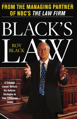 Black's Law A Criminal Lawyer Reveals His Defense Strategies in Four Cliffhanger Cases  2000 edition cover