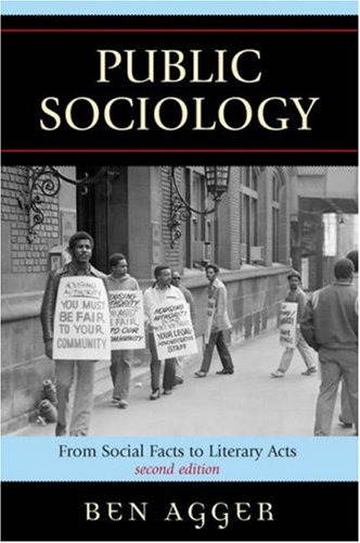Public Sociology From Social Facts to Literary Acts 2nd 2007 (Revised) edition cover