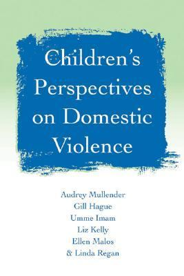 Children's Perspectives on Domestic Violence   2003 9780761971061 Front Cover