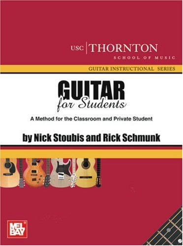 Guitar for Students A Method for the Classrooom and Private Student  2008 edition cover