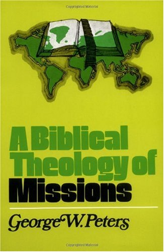 Biblical Theology of Missions  N/A edition cover