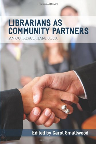 Librarians As Community Partners : An Outreach Handbook  2010 edition cover