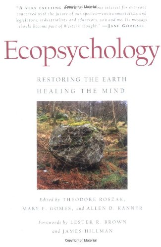 Ecopsychology Restoring the Earth, Healing the Mind  1995 edition cover