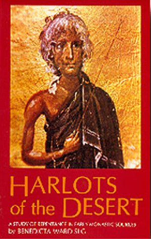 Harlots of the Desert A Study of Repentance in Early Monastic Sources  1987 edition cover