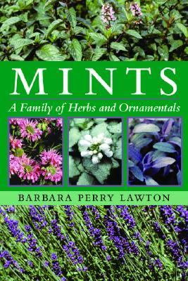 Mints A Family of Herbs and Ornamentals  2002 (Reprint) 9780881927061 Front Cover