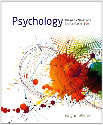 Psychology Themes and Variations, Briefer Version 9th 2014 9781133939061 Front Cover