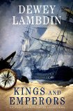 Kings and Emperors An Alan Lewrie Naval Adventure  2015 9781250030061 Front Cover