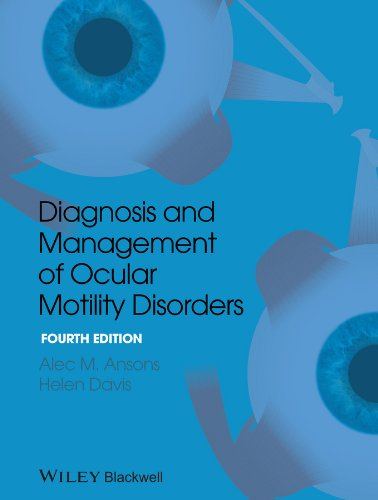 Diagnosis and Management of Ocular Motility Disorders  4th 2013 9781405193061 Front Cover