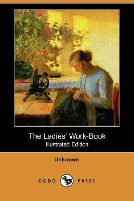 Ladies' Work-Book  N/A 9781406550061 Front Cover