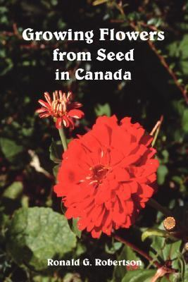 Growing Flowers from Seed in Canada   2006 edition cover