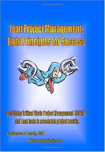 Lean Project Management Eight Principles for Success  2005 9781419644061 Front Cover